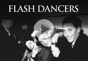 Flash Dancers!
