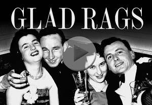 Glad Rags!
