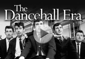 The Dancehall Era